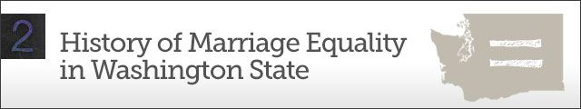 Chapter 2: History of Marriage Equality in Washington State