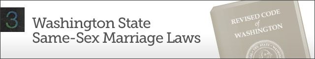 Chapter 3 - Washington State Same-Sex Marriage Laws